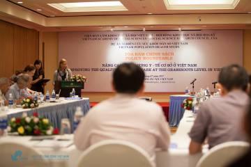 Tọa đàm chính sách Nâng cao chất lượng y tế cấp cơ sở tại Việt Nam ngày 18/07/2017