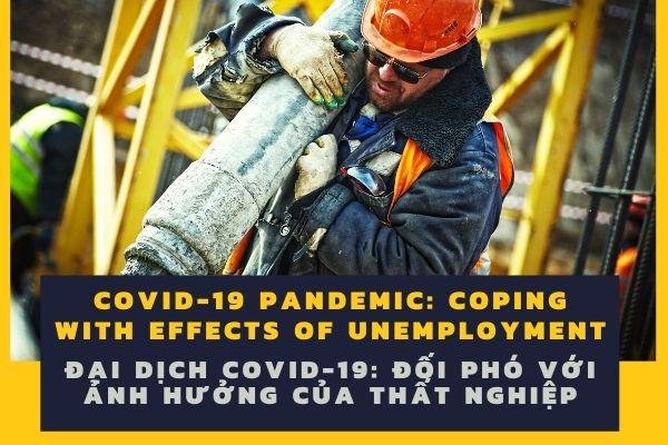 Đại dịch COVID-19: Đối phó với ảnh hưởng của thất nghiệp